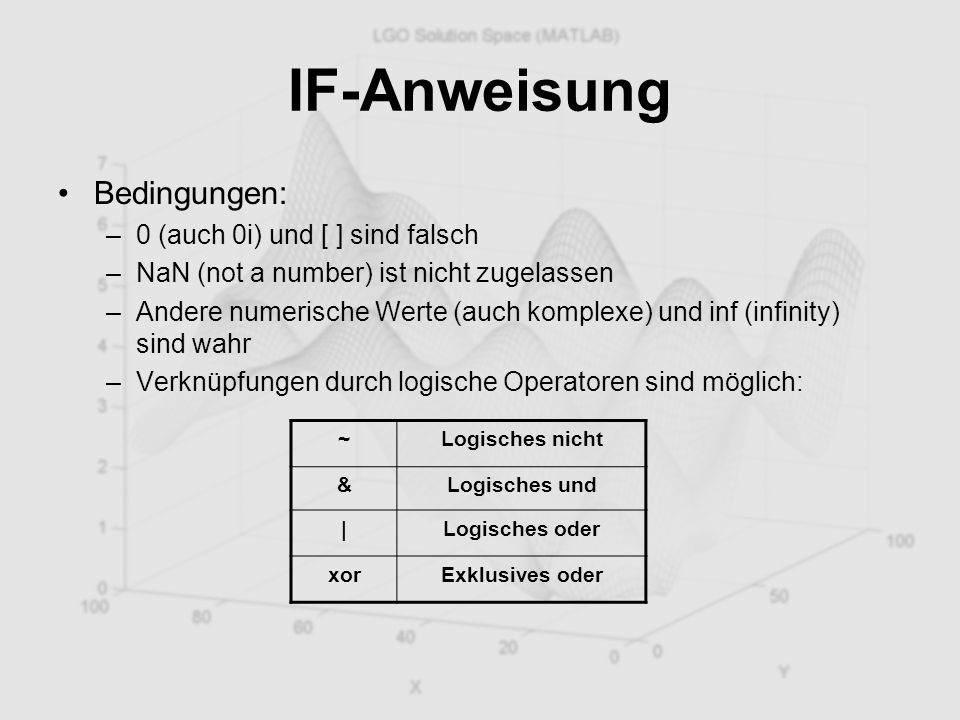 IF-Anweisung Bedingungen: 0 (auch 0i) und [ ] sind falsch